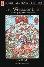 Wheel of Life: The Autobiography of a Western Buddhist (Shambhala Dragon Editions)