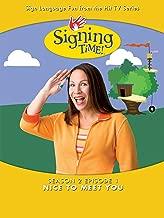 Signing Time Season 2 Episode 1: Nice To Meet You