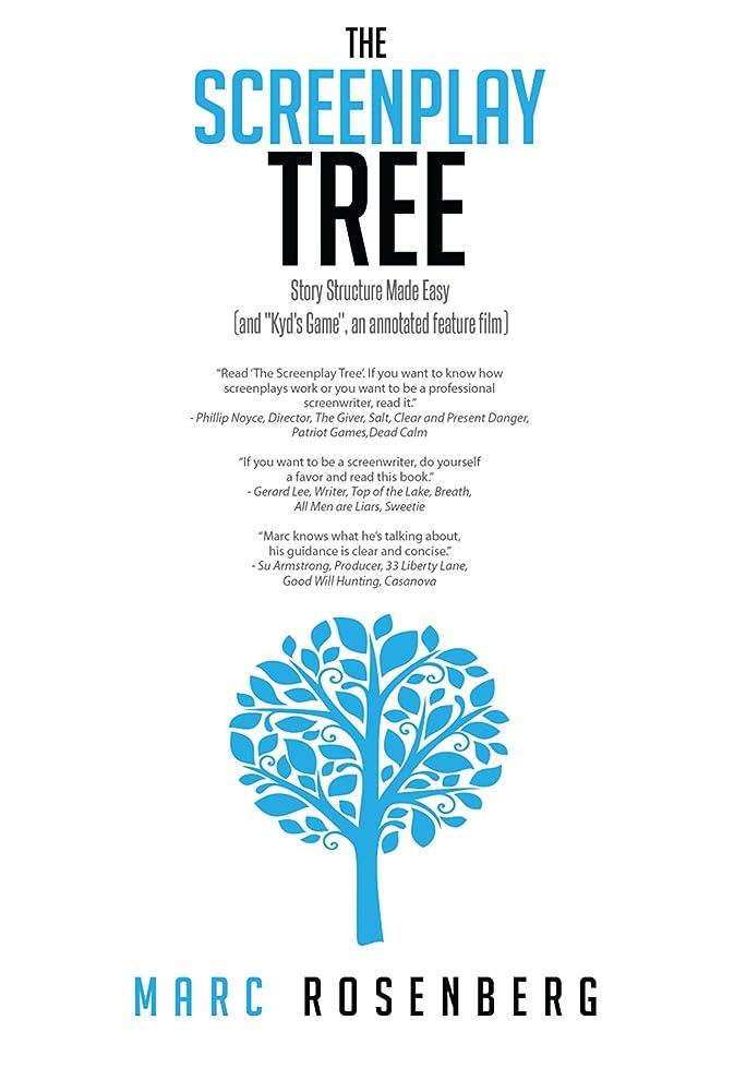 満員顕現希少性THE SCREENPLAY TREE: Movie Structure Made Easy (and