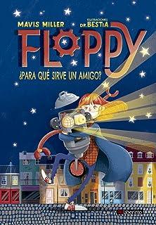 Floppy. ¿para qué sirve Un Amigo