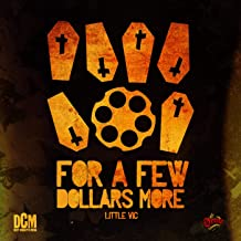 For A Few Dollars More [Explicit]