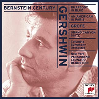 Gershwin: Rhapsody in Blue & An American in Paris - Grofé: Grand Canyon Suite