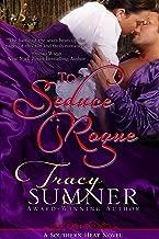 To Seduce A Rogue (Southern Heat: ADAM Book 1)