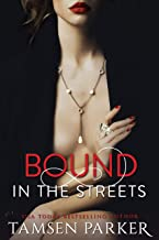 Bound in the Streets (The After Hours Series Book 2)