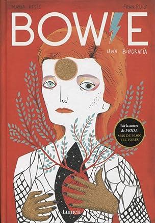 BOWIE (ÁLBUM ILUST. DAVID BOWIE): Una biografía