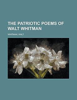 The Patriotic Poems of Walt Whitman