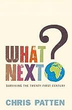 What Next?: Surviving the Twenty-first Century (English Edition)