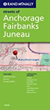 Rand Mcnally Anchorage/Fairbanks/Juneau: Alaska (Rand McNally Streets Of...)