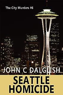 SEATTLE HOMICIDE(Clean Suspense) (The City Murders Book 6)