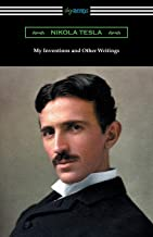 My Inventions and Other Writings