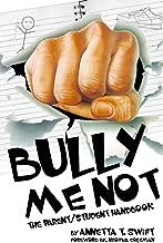 Bully Me Not - The Parent/Student Handbook