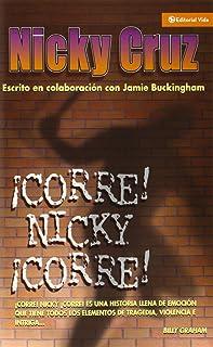 ¡Corre Nicky!, ¡corre!
