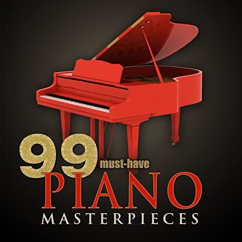99 Must-Have Piano Masterpieces by Various artists on Amazon Music