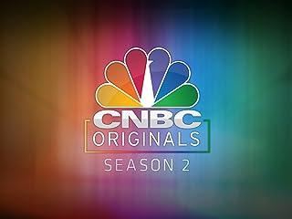CNBC Originals Season 2