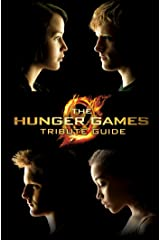 The Hunger Games Tribute Guide Kindle Edition