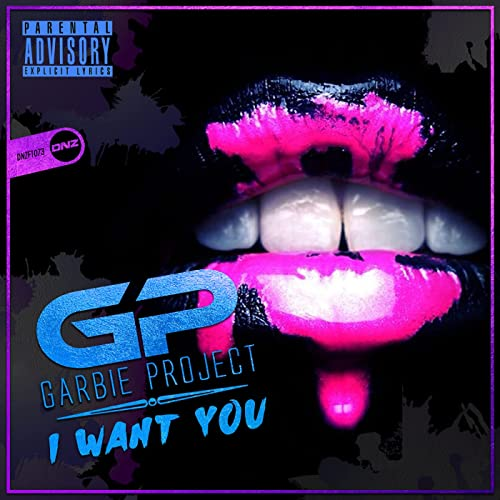 Garbie Project - I Want You
