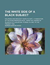 The White Side of a Black Subject; Enlar