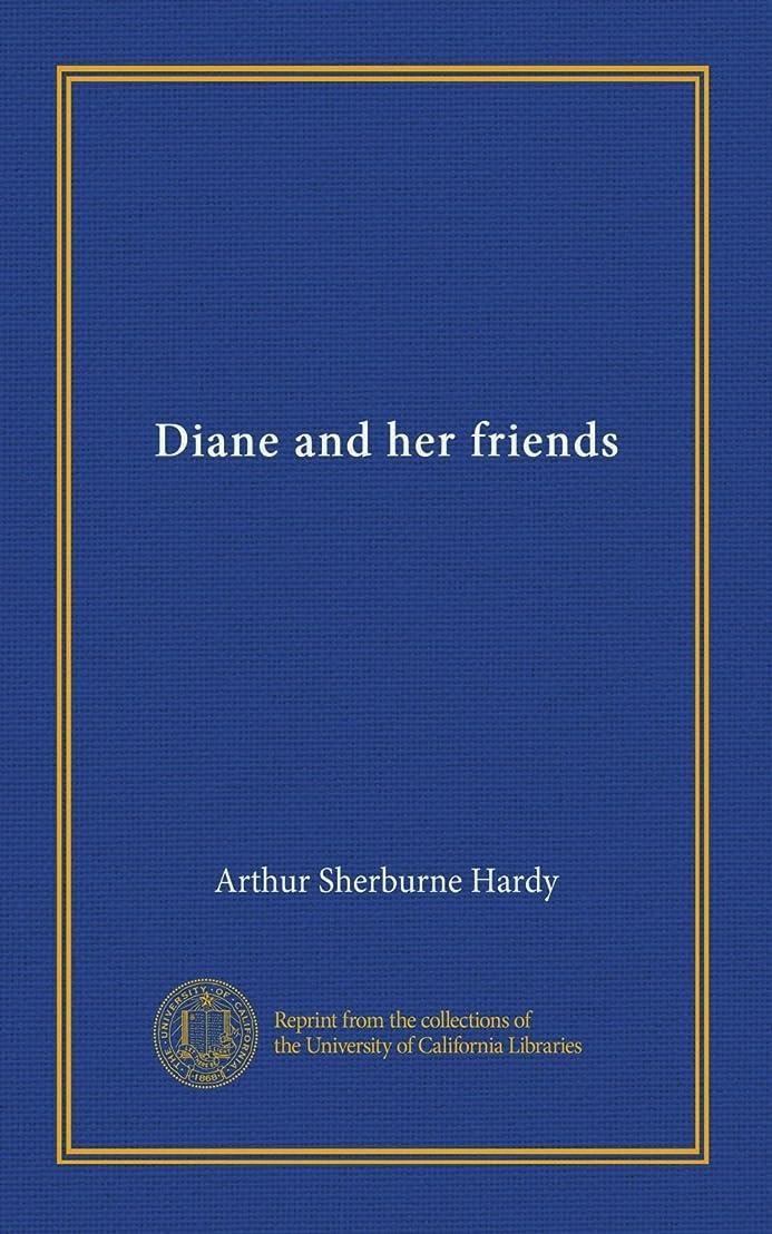 霧深い処分した招待Diane and her friends