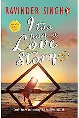 I Too Had a Love Story Kindle Edition