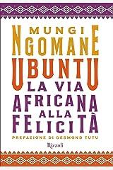 Ubuntu: La via africana alla felicità (Italian Edition) Versión Kindle