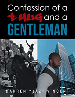 Confessions of a Thug and a Gentleman