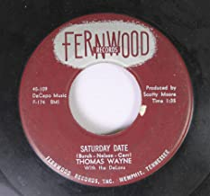 Thomas Wayne With the Delons 45 RPM Saturday Date / Tragedy