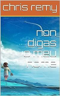non digas o meu nome (Galician Edition)
