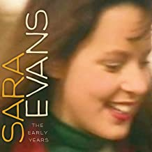 Sara Evans (The Early Years)