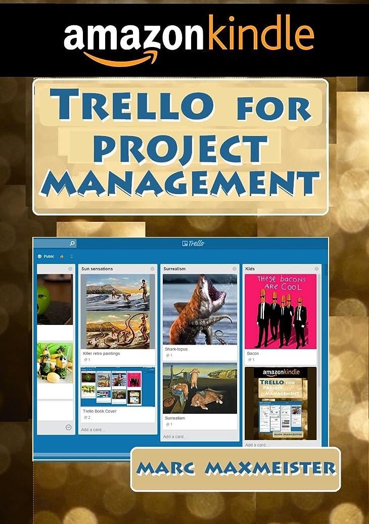 圧縮ロードブロッキングスリムTrello for Project Management (English Edition)