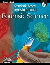 Standards-Based Investigations: Forensic Science