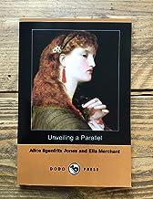 Unveiling a Parallel, A Romance