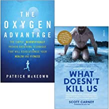 The Oxygen Advantage By Patrick McKeown & What Doesn't Kill Us By Scott Carney 2 Books Collection Set