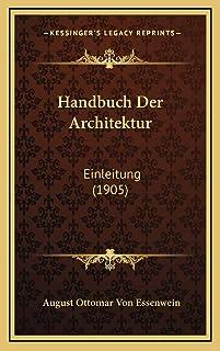 Handbuch Der Architektur: Einleitung (1905)