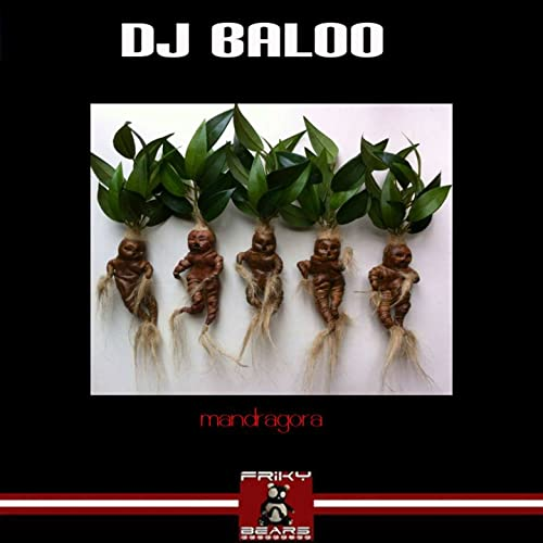 Mandragora By Dj Baloo On Amazon Music Amazon Com