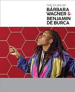 The Films of Bárbara Wagner & Benjamin de Burca (AR