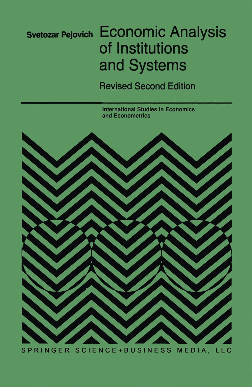 Economic Analysis of Institutions and Systems (International Studies in Economics and Econometrics Book 33)