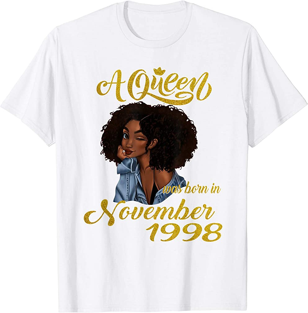 A Queen Was Born In November 1998 21st Birthday Gifts T-shirt