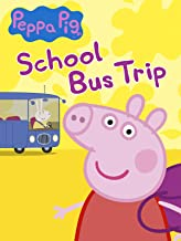 Peppa Pig - School Bus Trip