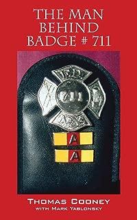 The Man Behind Badge # 711