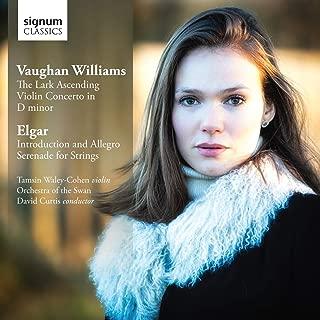 Vaughan Williams: The Lark Ascending, Violin Concerto in D Minor - Elgar: Introduction & Allegro, Serenade for Strings