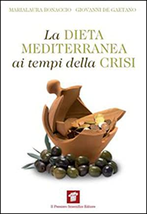 La dieta mediterranea ai tempi della crisi (InForma)