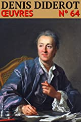Denis Diderot - Oeuvres: Classcompilé n° 64 (French Edition) Kindle Edition