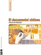 Documental chileno, El (Spanish Edition)