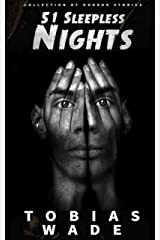 51 Sleepless Nights: 50+ Monsters, Murders, Demons, and Ghosts. Short Horror Stories and Legends. Kindle Edition