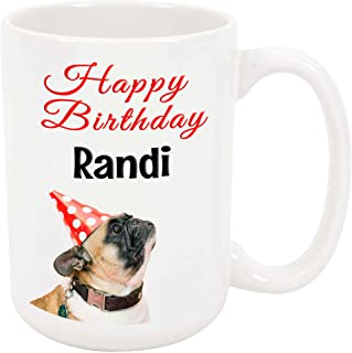 Happy Birthday Randi - 15 Ounce Coffee or Tea Mug, White Ceramic, Unique Birthday Present Gift Idea