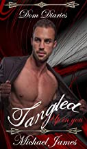 Dom Diaries: Tangled up in you