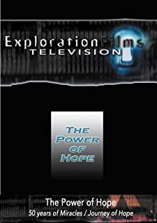 Exploration Films TV - Power of Hope, 50 Years of Miracles and Journey of Hope