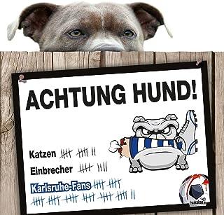 Hunde-Warnschild Schutz vor Karlsruhe-Fans | Stuttgart-, Fre
