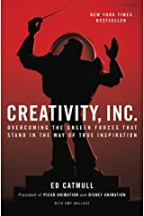 Creativity, Inc.: Overcoming the Unseen Forces That Stand in the Way of True Inspiration (English Edition) eBook Kindle