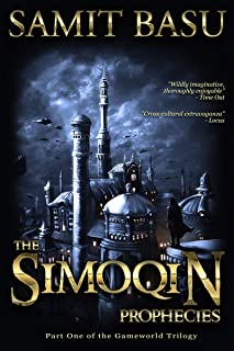 The Simoqin Prophecies: Part One of the GameWorld Trilogy